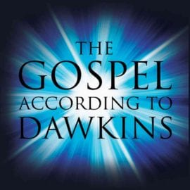 The Gospel According to Dawkins – Interview with Graeme Finlay