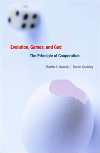 Evolution, Games and God   by Martin Nowak and Sarah Coakley