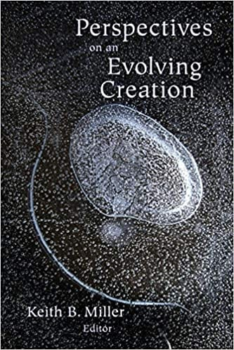 Perspectives on an Evolving Creation   by Keith Miller