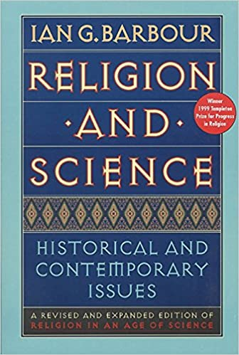 Religion and Science   by Ian Barbour